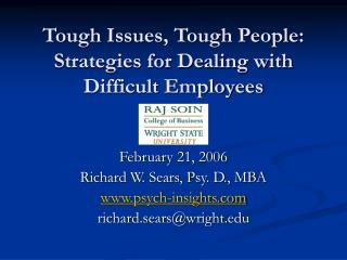 Tough Issues, Tough People: Strategies for Dealing with Difficult Employees