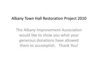 Albany Town Hall Restoration Project 2010