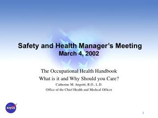 Safety and Health Manager s Meeting March 4, 2002