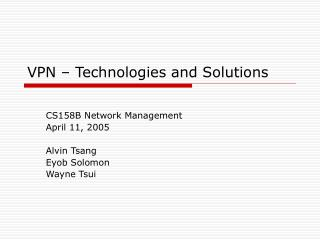 VPN – Technologies and Solutions