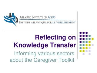 Reflecting on Knowledge Transfer