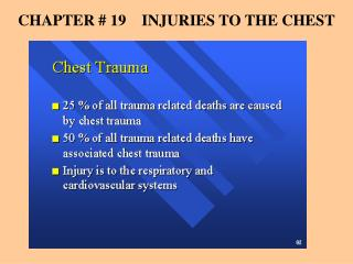 CHAPTER # 19    INJURIES TO THE CHEST