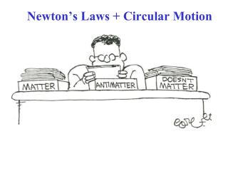 Newton's Laws + Circular Motion