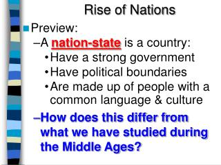 Rise of Nations Preview:  A  nation-state  is a country: Have a strong government