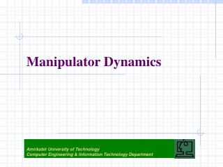 Manipulator Dynamics