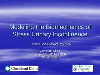 Modeling the Biomechanics of Stress Urinary Incontinence