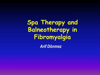 Spa Therapy and Balneotherapy in Fibromyalgia