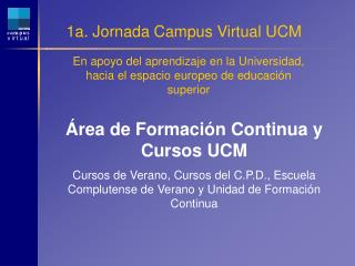 1a. Jornada Campus Virtual UCM