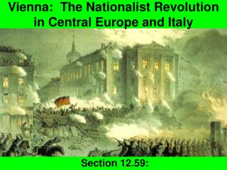 Vienna:  The Nationalist Revolution in Central Europe and Italy