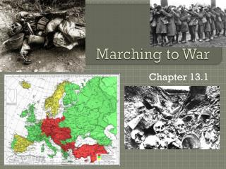 Marching to War