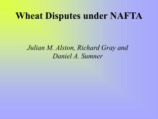 Wheat Disputes under NAFTA