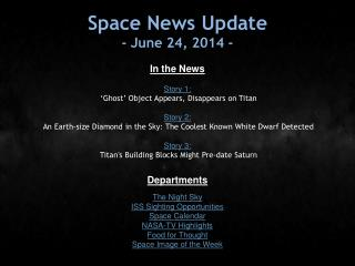 Space News Update - June 24, 2014 -