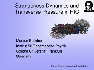 Strangeness Dynamics and Transverse Pressure in HIC