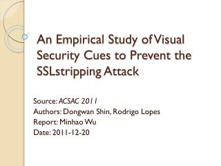 An Empirical Study of Visual Security Cues to Prevent the  SSLstripping  Attack