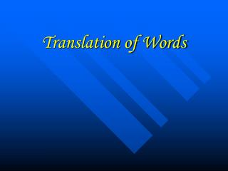 Translation of Words