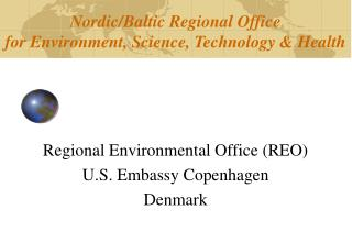 Nordic/Baltic Regional Office for Environment, Science, Technology & Health
