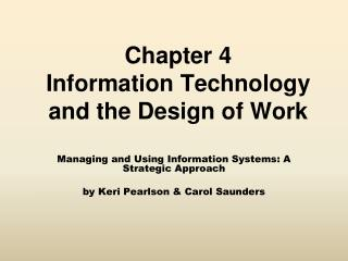 Chapter 4 Information Technology and the Design of Work