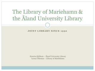 The Library of Mariehamn & the Åland University Library