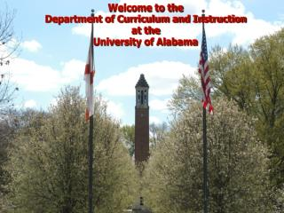 Welcome to the  Department of Curriculum and Instruction at the University of Alabama