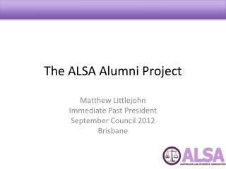 The ALSA Alumni Project