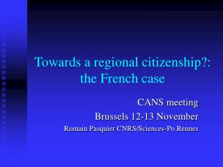 Towards a regional citizenship?: the French case