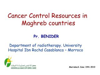 Department of radiotherapy. University Hospital Ibn Rochd Casablanca – Morroco
