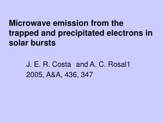 Microwave emission from the trapped and precipitated electrons in solar bursts