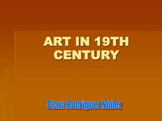 ART IN 19TH CENTURY