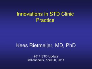 Innovations in STD Clinic Practice