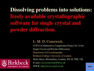 L. M. D. Cranswick, CCP14 (Collaborative Computation Project No 14 for