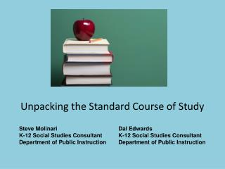 Unpacking the Standard Course of Study