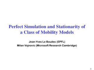 Perfect Simulation and Stationarity of a Class of Mobility Models