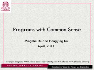 Programs with Common Sense