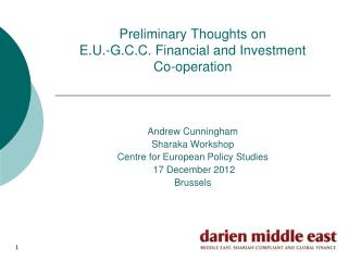 Preliminary Thoughts on  E.U.-G.C.C. Financial and Investment Co-operation