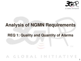Analysis of NGMN Requirements REQ 1: Quality and Quantity of Alarms