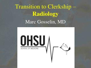 Transition to Clerkship –  Radiology