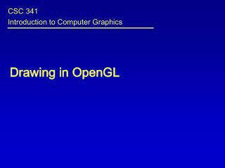 Drawing in OpenGL