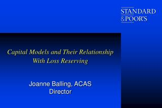 Capital Models and Their Relationship With Loss Reserving