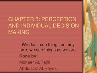 CHAPTER 5: PERCEPTION AND INDIVIDUAL DECISION MAKING