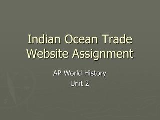Indian Ocean Trade Website Assignment