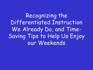 Differentiated Instruction We Already Do