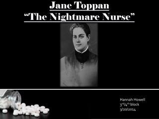 """Jane Toppan """"The Nightmare Nurse"""""""
