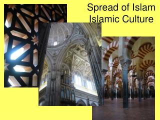 Spread of Islam Islamic Culture