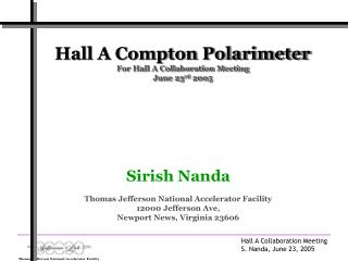 Hall A Compton Polarimeter  For Hall A Collaboration Meeting June 23 rd  2005