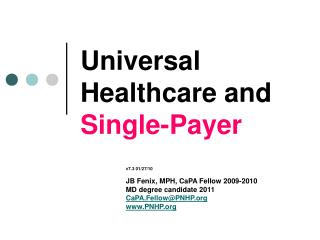 Universal Healthcare and  Single-Payer