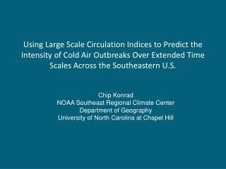 Context    Need more specificity in long range weather and climate forecasts