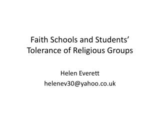 Faith Schools and Students' Tolerance of Religious Groups