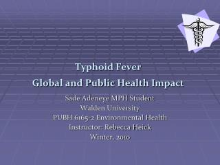 Typhoid Fever  Global and Public Health Impact