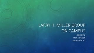 Larry H. Miller Group on Campus