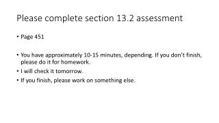 Please complete section 13.2 assessment